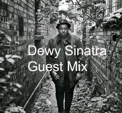 Dewy Sinatra Guest Mix