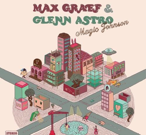 New Sounds- Max Graef & Glenn Astro - Magic Johnson
