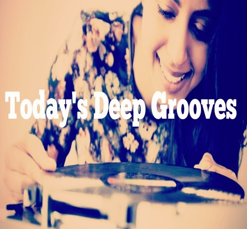 Today's Deep Grooves