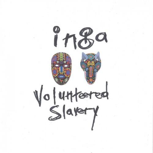 INGA - Volunteered Slavery