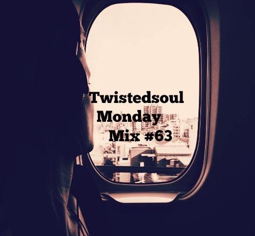 Twistedsoul Monday Mix #63