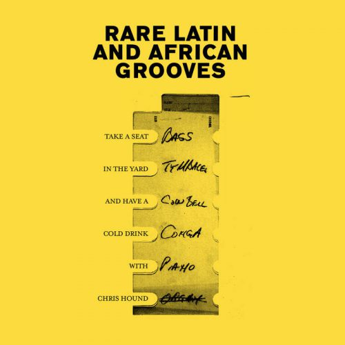 Rare Latin and African Grooves by Chris Hound
