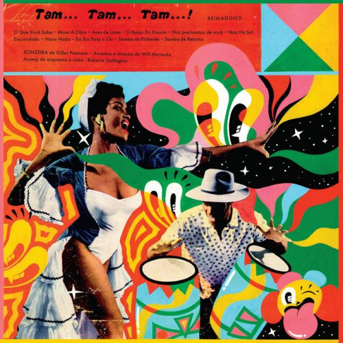 Tam Tam Tam Reimagined by Gilles Peterson Presents- Sonzeira
