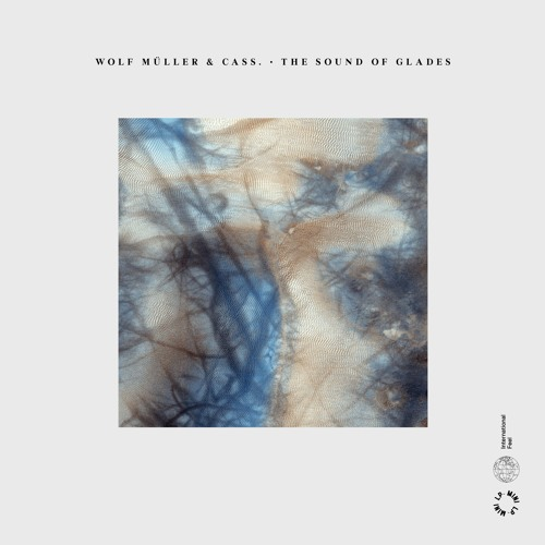 Stram Wolf Müller & Cass - The Sound Of Glades