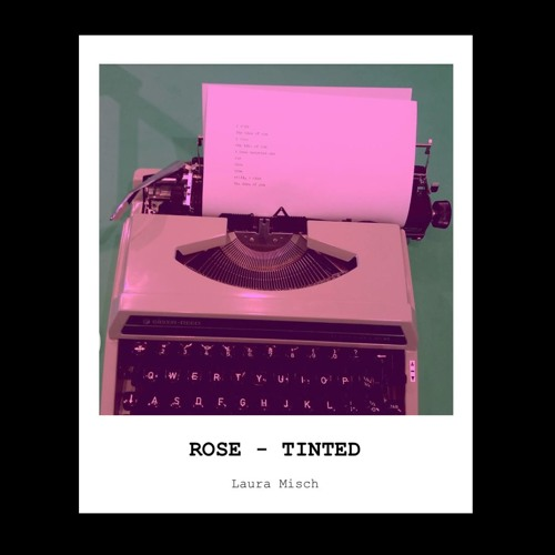 Laura Misch - Rose-tinted