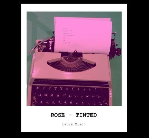 Laura Misch - Rose-tinted