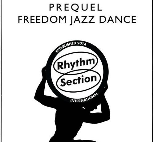 New EP Freedom Jazz Dance by Prequel