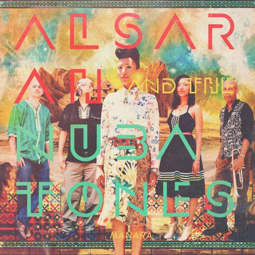 Alsarah & The Nubatones - Manara