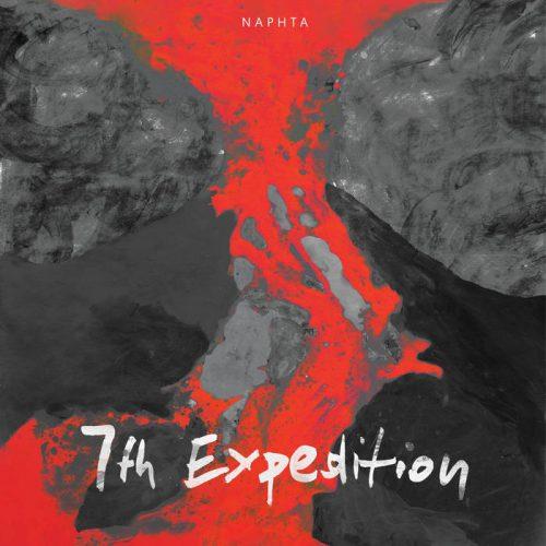 Naphta - 7th Expedition
