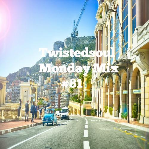 Twistedsoul Monday Mix #81