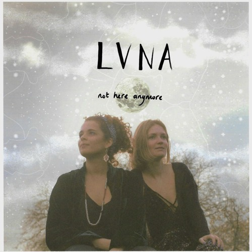 LVNA - Not Here Anymore