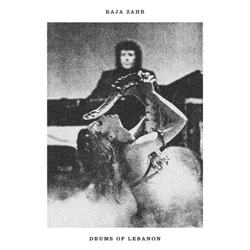Raja Zahr – Drums Of Lebanon
