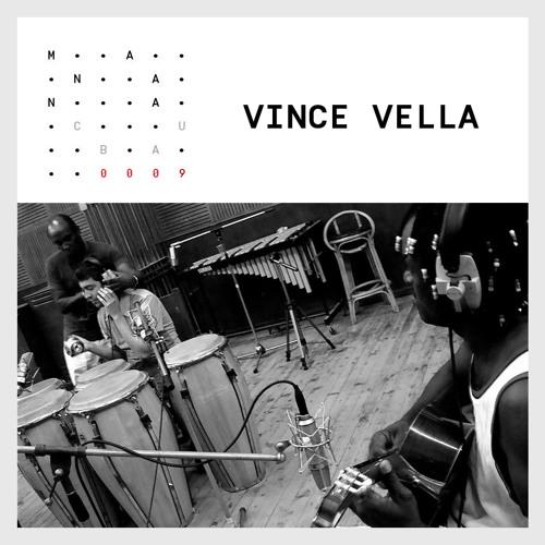 Manana Cuba EP.0009 - VINCE VELLA