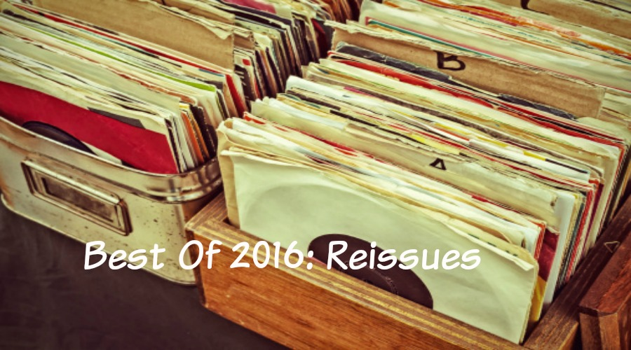 Best Of 2016: Reissues