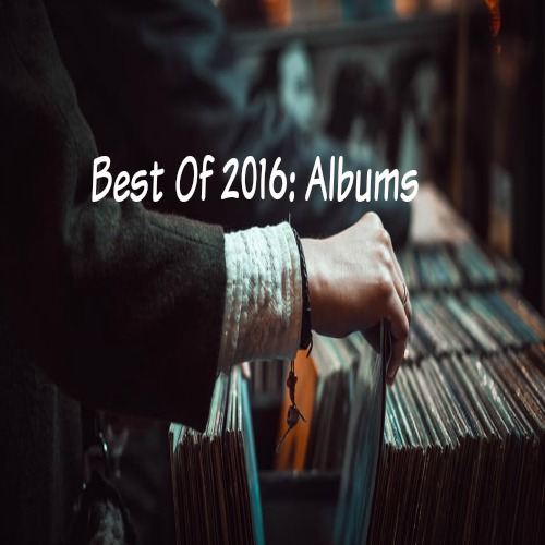 Best of 2016: Albums