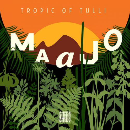 Album: Maajo- Tropic Of Tulli