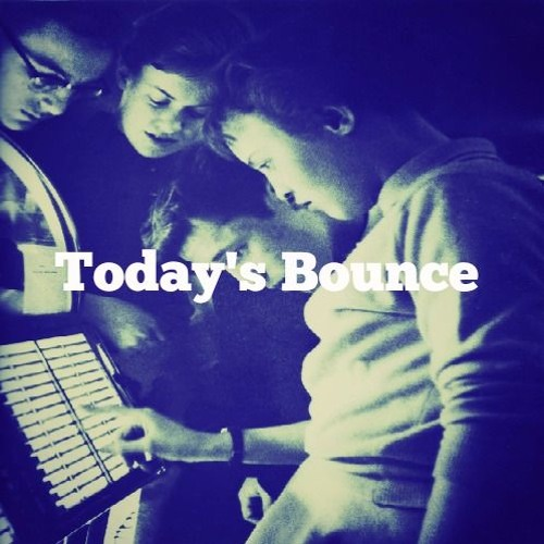 Todays Bounce