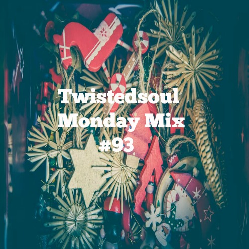 Twistedsoul Monday Mix #93