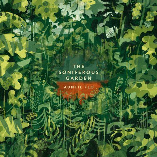 Auntie Flo - The Soniferous Garden