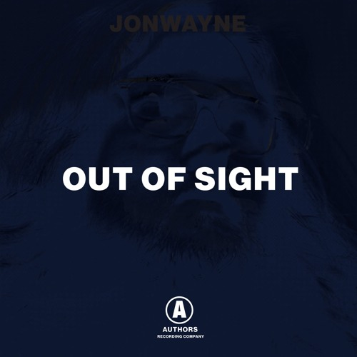 Jonwayne -Out Of Sight