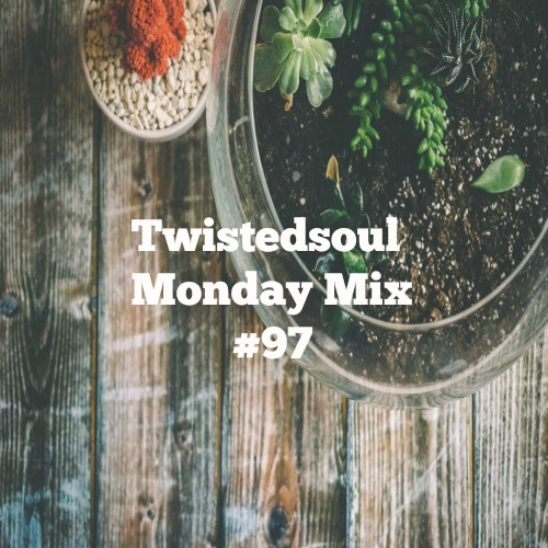 Twistedsoul Monday Mix #97