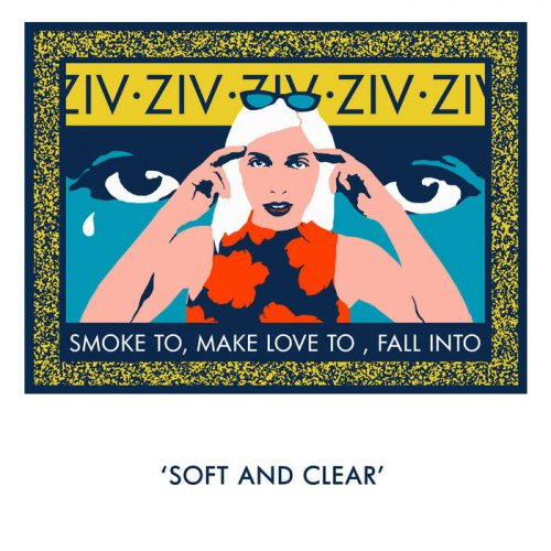 ZIV - Smoke To, Make Love To, Fall Into