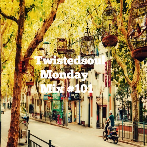 twistedsoul-monday-mix-101