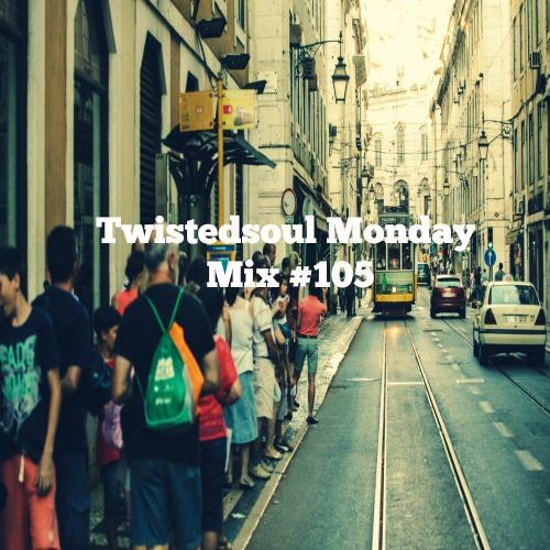 Twistedsoul Monday Mix #105