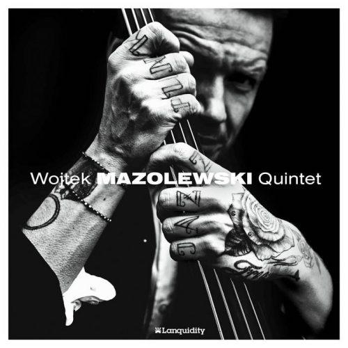 Wojtek Mazolowski Quintet