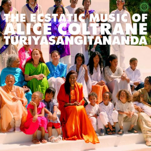 World Spirituality Classics, Volume 1: The Ecstatic Music of Alice Coltrane Turiyasangitananda,