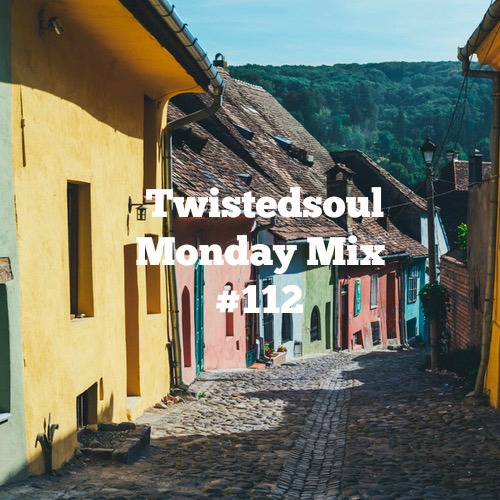 Twistedsoul Monday Mix #112