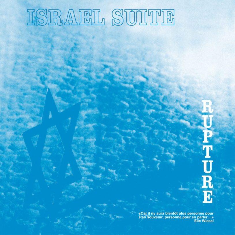 Rupture - Israel Suite : Dominante En Bleu