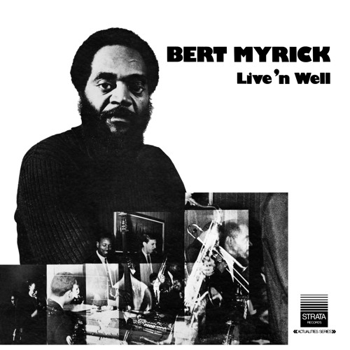 Bert Myrick - Live 'n Well (Album Sampler)