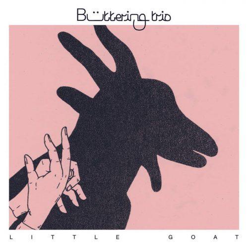 Buttering Trio - Little Goat