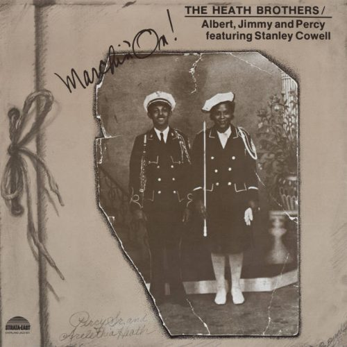 THE HEATH BROTHERS - Marching On