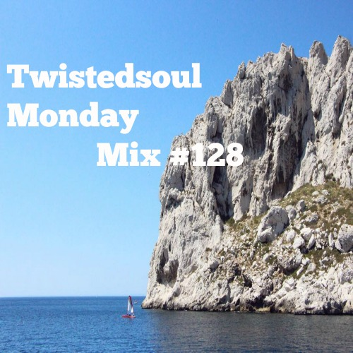 Twistedsoul Monday Mix #128