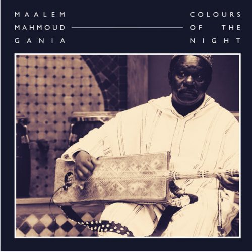 Hive Mind Records set to release Maalem Mahmoud Gania