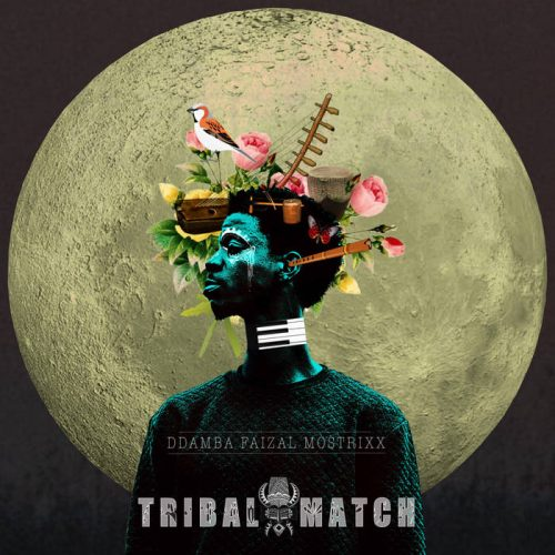 Album Of The Week- Faizal Ddamba Mostrixx - Tribal Match