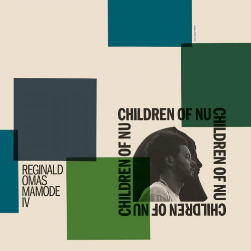 Reginald Omas Mamode IV releasing new album Children of Nu