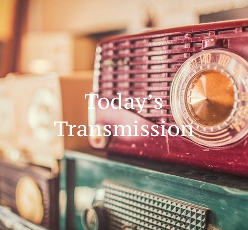 Today's Transmission