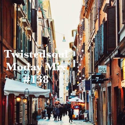 Twistedsoul Moday Mix #138