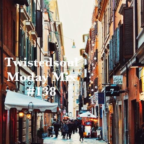 Twistedsoul Moday Mix #138