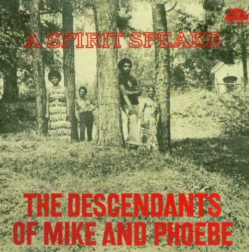 The Descendants Of Mike And Phoebe A Spirit Speaks