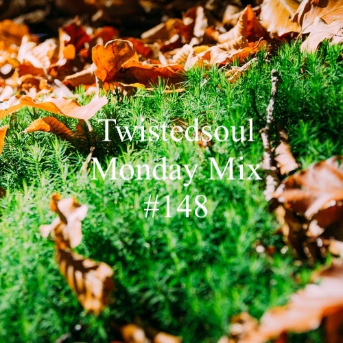 Twistedsoul Monday Mix #148