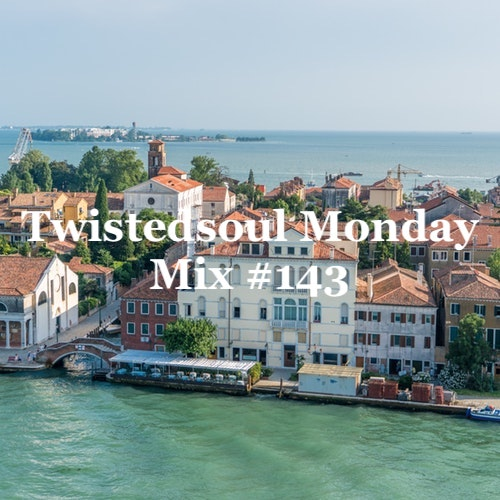 Twistedsoul Monday Mix #143