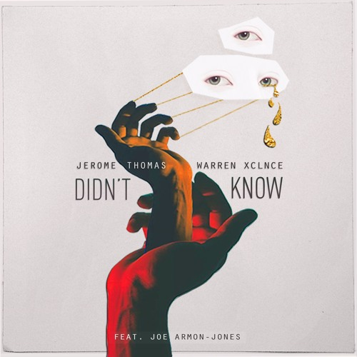 Jerome Thomas & Warren Xclnce feat. Joe Armon Jones - Didn't Know