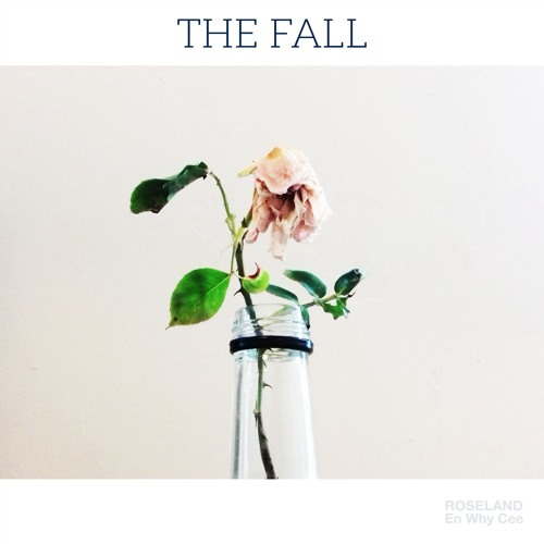 Roseland En Why Cee -The Fall