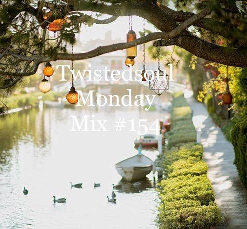 Twistedsoul Monday Mix #154