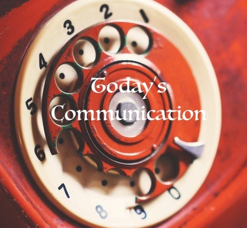 Today's Communication