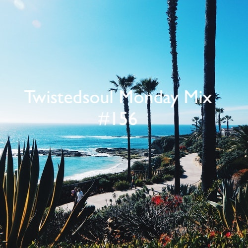 Twistedsoul Monday Mix #156